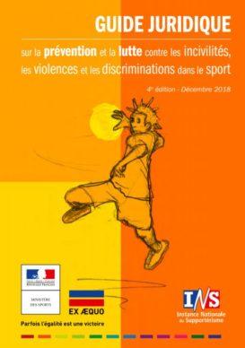 Guide Juridique prévention et lutte contre les incivilités, les violences et les discriminations dans le sport
